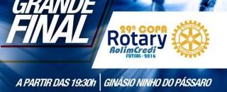 Final da Copa Rotary Rolim Credi é hoje à noite no Ginásio Ninho do Pássaro