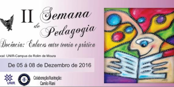Rolim: Confira a programação da II Semana de Pedagogia que acontecerá no Campus da UNIR