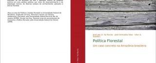 Professor da UNIR de Rolim de Moura lança livro 'Política Florestal: Um caso concreto na Amazônia...