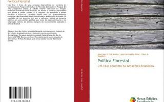 Professor da UNIR de Rolim de Moura lança livro 'Política Florestal: Um caso concreto na Amazônia brasileira'