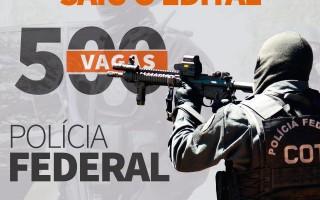 Polícia Federal terá concurso público com 500 vagas