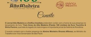 'Cem anos do Alto Madeira' será lançado no próximo sábado