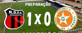 Real Ariquemes vence amistoso contra o Guaporé em jogo de 70 minutos
