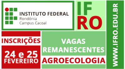 IFRO Campus Cacoal oferece vagas remanescentes para Técnico em Agroecologia Integrado