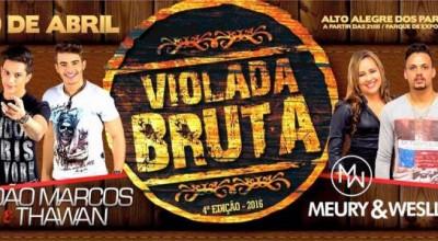 Alto Alegre: Violada Bruta 4ª edição será dia 09 de abril no Parque de Exposições