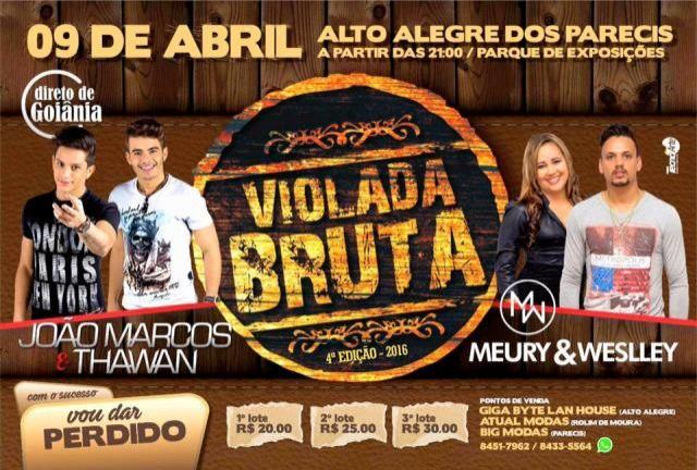 Violada Bruta terá show de João Marcos e Thawan em Alto Alegre