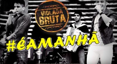 Violada Bruta é amanhã em Alto Alegre