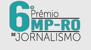 MP divulga edital com regulamento do 6º Prêmio de Jornalismo em RO