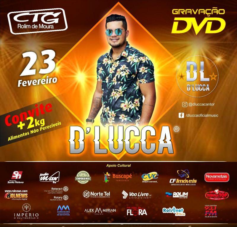 D'Lucca grava seu primeiro DVD neste sábado, em Rolim de Moura