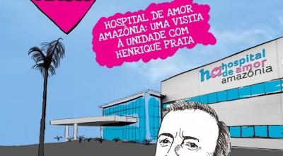 Programa Acima de Tudo o Amor vai mostrar o Hospital de Porto Velho hoje