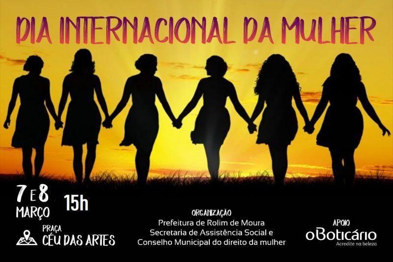 Rolim de Moura - Evento em homenagem ao Dia Internacional da Mulher inicia nesta quinta-feira, 07, confira a programação