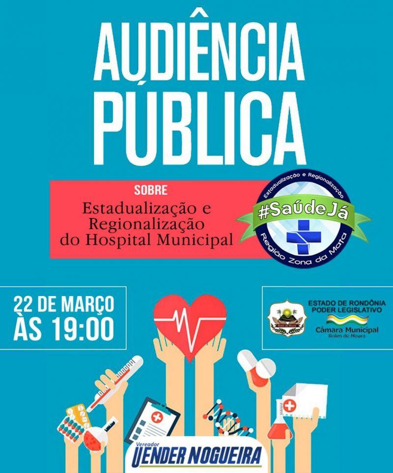 Vereador Uender convoca população de Rolim para Audiência Pública sobre a Regionalização e Estadualização do Hospital Municipal