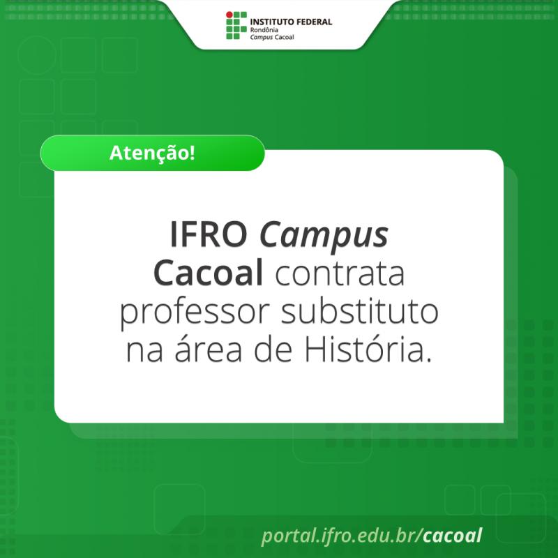 IFRO Campus Cacoal contrata professor de História