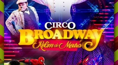 Rolim de Moura - Circo Broadway inicia apresentações nesta sexta-feira, (12)