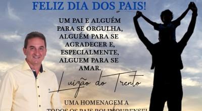 Mensagem dia dos Pais do prefeito Luizão do Trento