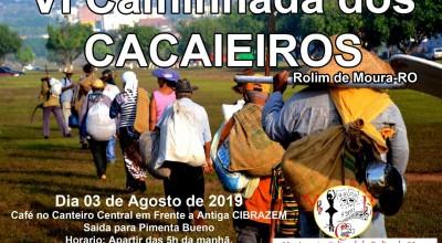 """Rolim de Moura – 6ª caminhada dos """"Cacaieiros"""" acontece neste sábado, (03)"""
