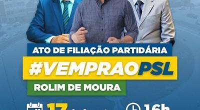 Rolim de Moura - Reunião para filiação partidária no PSL acontece hoje