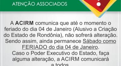 ACIRM comunica que feriado do dia 04 de Janeiro segue inalterado