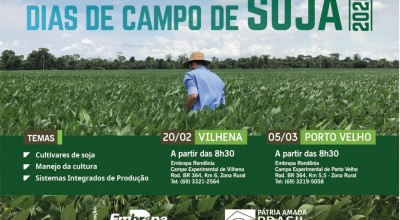 Vilhena e Porto Velho recebem Dia de Campo de Soja da Embrapa em fevereiro e março