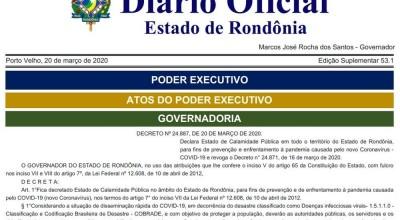 Prazo de validade do decreto estadual de calamidade pública em RO termina neste sábado, 4