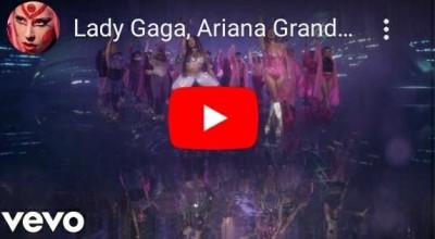 Assista o novo clipe e Lady Gaga com a participação de Ariana Grande