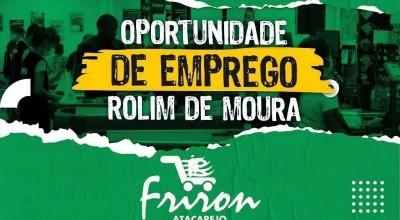 Mais de 100 vagas de emprego são oferecidas pelo Atacarejo Friron em Rolim de Moura