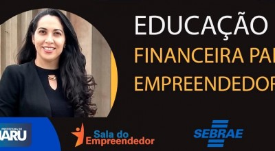 Empreendedores de Jaru participam de capacitação sobre Educação Financeira