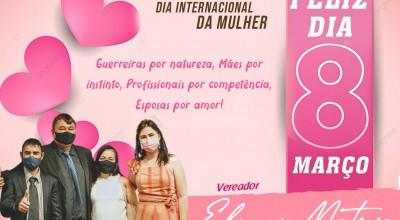 Dia Internacional da Mulher: Mensagem do Vereador Eliomar Monteiro