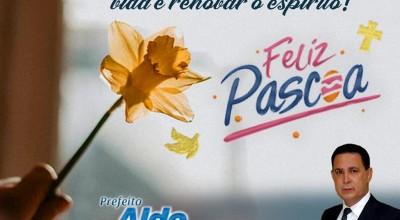 Mensagem de Páscoa do Prefeito Aldo Júlio