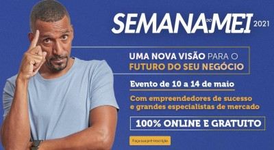 Semana do MEI 2021 será totalmente on line, de 10 a 14 de maio