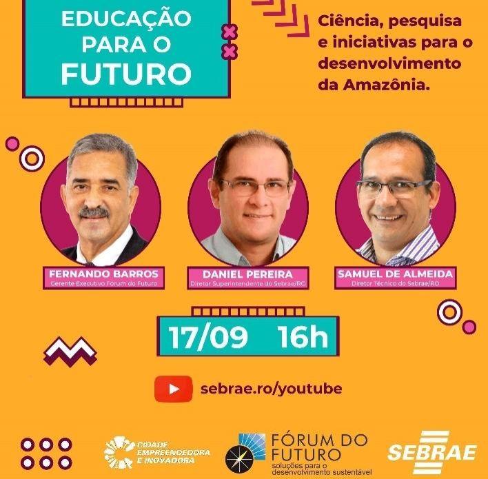 Educação para o futuro é o destaque em evento do Sebrae