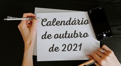 Veja datas comemorativas e feriados de outubro de 2021