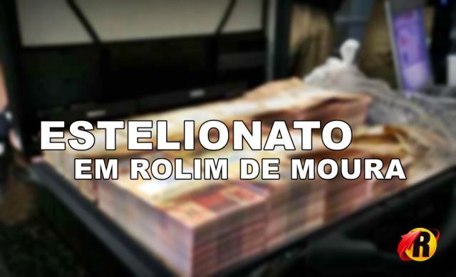Morador de Rolim procurou a policia após cair em um golpe e perder mais de R$ 46 Mil Reais