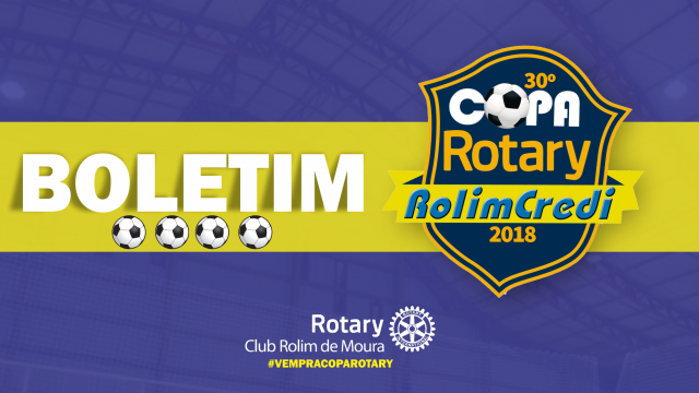 Boletim 30º Copa Rotary: Rodada 12/04/2018