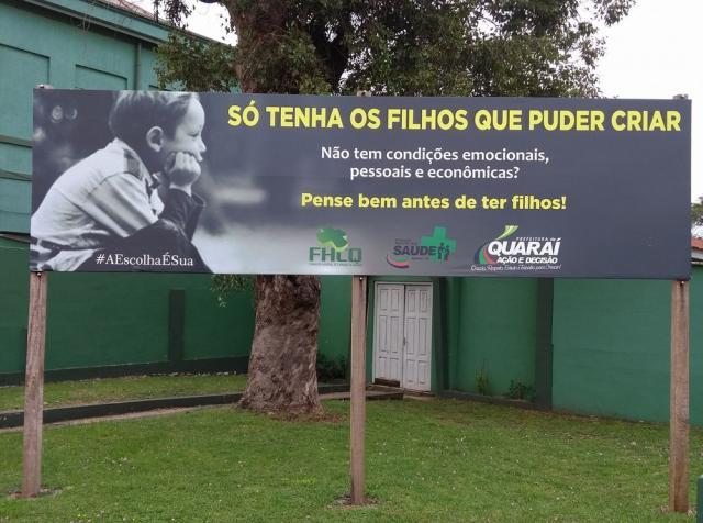 Campanha com o slogan 'Só tenha os filhos que puder criar' gera polêmica no Rio Grande do Sul