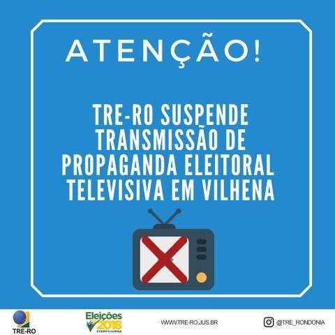 TRE concede liminar e suspende transmissão da propaganda gratuita pela TV Rondônia em Vilhena
