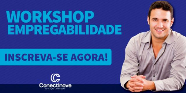 Conectinove vai promover workshop gratuito voltado para quem almeja uma vaga do mercado