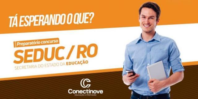 Conectinove: Preparatório para o concurso da SEDUC inicia na segunda, 18; ainda restam vagas