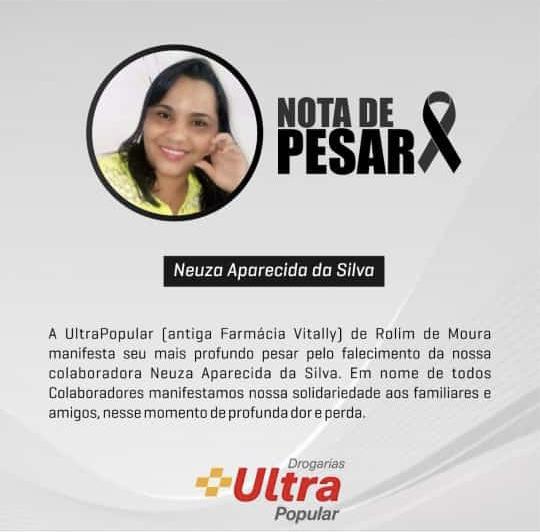 Rolim de Moura: Droga Ultra Popular comunica o falecimento de Neuza Aparecida da Silva