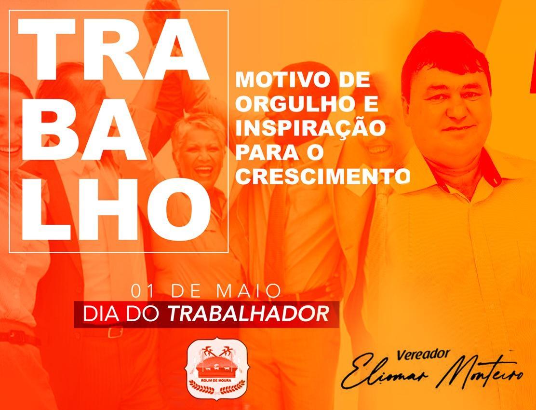 01 de Maio: mensagem do vereador Eliomar Monteiro